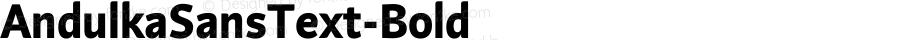 AndulkaSansText-Bold ☞ Version 001.000;com.myfonts.storm.andulka-sans.text-bold.wfkit2.3Bjh