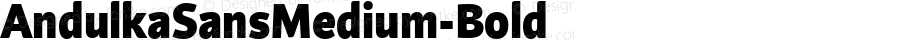 AndulkaSansMedium-Bold ☞ Version 001.000;com.myfonts.easy.storm.andulka-sans.medium-bold.wfkit2.version.3Bje