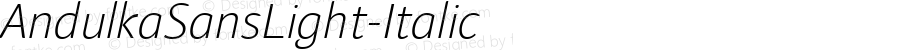 AndulkaSansLight-Italic ☞ Version 001.000;com.myfonts.storm.andulka-sans.light-italic.wfkit2.3Bjk