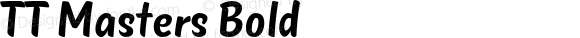 TT Masters Bold Version 1.000;com.myfonts.easy.type-type.tt-masters.bold.wfkit2.version.4oHx