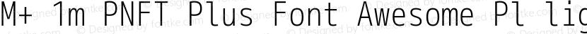 M+ 1m PNFT Plus Font Awesome Pl light Preview Image