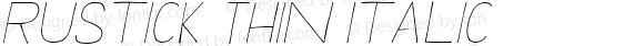 Rustick Thin Italic