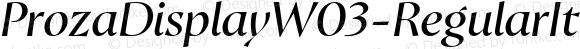ProzaDisplayW03-RegularIt Regular Version 2.203