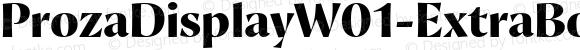 ProzaDisplayW01-ExtraBold Regular Version 2.203