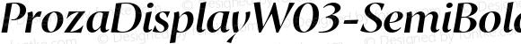 ProzaDisplayW03-SemiBoldIt Regular Version 2.203