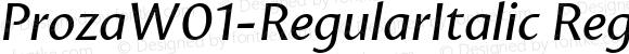 ProzaW01-RegularItalic Regular Version 1.00