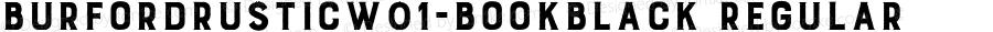 BurfordRusticW01-BookBlack Regular Version 1.00