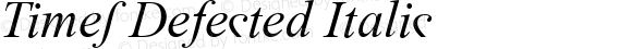Times Defected Italic Version 2.90