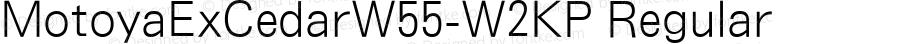 MotoyaExCedarW55-W2KP Regular Version 4.00