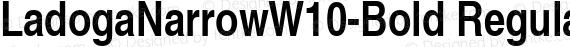 LadogaNarrowW10-Bold Regular preview image