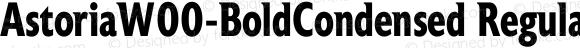 AstoriaW00-BoldCondensed Regular Version 1.00