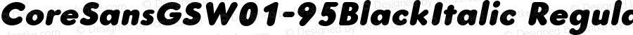 CoreSansGSW01-95BlackItalic Regular Version 1.10