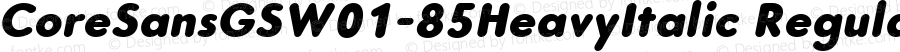 CoreSansGSW01-85HeavyItalic Regular Version 1.10