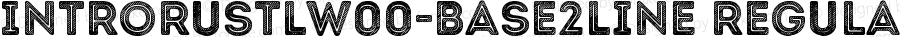 IntroRustLW00-Base2Line Regular Version 1.00