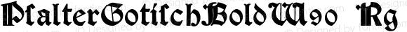 PsalterGotischBoldW90-Rg Regular Version 1.00