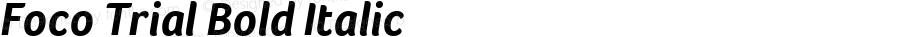 Foco Trial Bold Italic