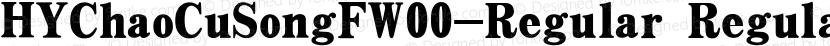 HYChaoCuSongFW00-Regular Regular Preview Image