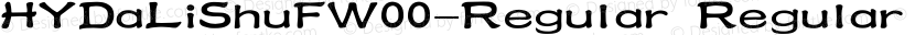 HYDaLiShuFW00-Regular Regular Preview Image