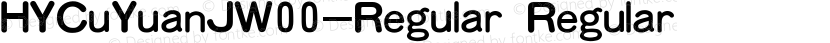 HYCuYuanJW00-Regular Regular Preview Image