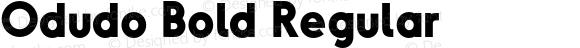 Odudo Bold Regular Version 1.000;PS 001.000;hotconv 1.0.70;makeotf.lib2.5.58329