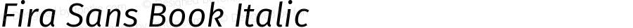 Fira Sans Book Italic Version 4.106