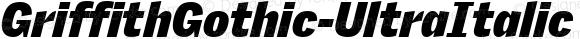 GriffithGothic-UltraItalic UltraItalic