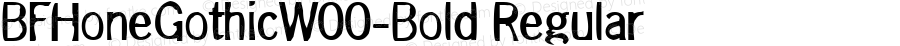 BFHoneGothicW00-Bold Regular Version 1.1