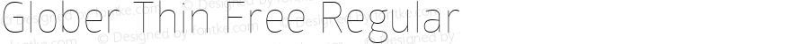 Glober Thin Free Regular Version 1.000; ttfautohint (v1.4.1)