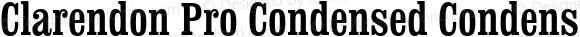 Clarendon Pro Condensed Condensed