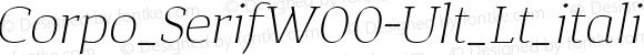 Corpo_SerifW00-Ult_Lt_italic Regular Version 1.00