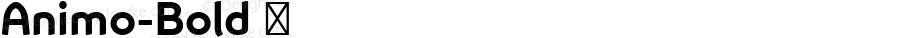 Animo-Bold ☞ Version 1.05          UltraPrecision Font;com.myfonts.easy.durotype.animo.bold.wfkit2.version.4vmo