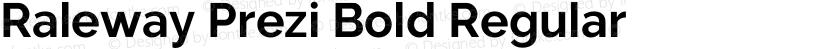 Raleway Prezi Bold Regular Preview Image