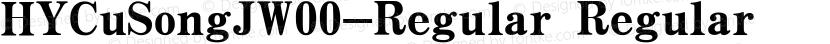 HYCuSongJW00-Regular Regular Preview Image