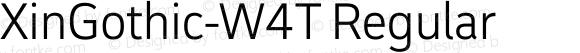 XinGothic-W4T Regular Version 1.000;PS 1;hotconv 1.0.70;makeotf.lib2.5.558255