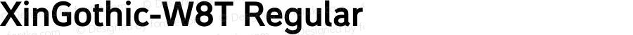 XinGothic-W8T Regular Version 1.000;PS 1;hotconv 1.0.70;makeotf.lib2.5.558255