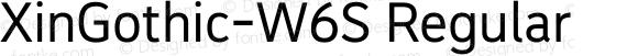 XinGothic-W6S Regular