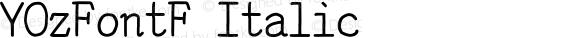 YOzFontF Italic