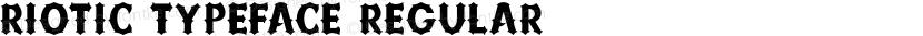 Riotic Typeface Regular Preview Image