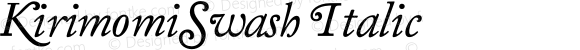 KirimomiSwash Italic