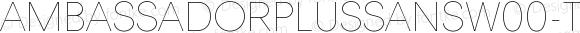 AmbassadorPlusSansW00-Thin Regular Version 1.10