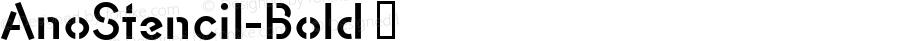 AnoStencil-Bold ☞ Version 1.00 2015;com.myfonts.easy.alias.anostencil.bold.wfkit2.version.4ta6