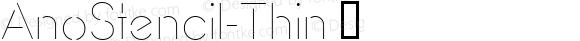 AnoStencil-Thin ☞ Version 1.00 2015;com.myfonts.easy.alias.anostencil.thin.wfkit2.version.4tab