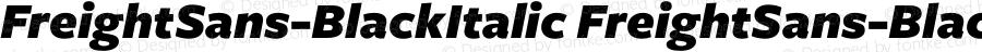 FreightSans-BlackItalic FreightSans-BlackItalic Version 2.001