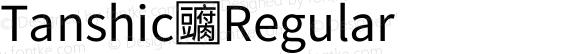 Tanshic Regular
