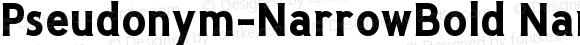 Pseudonym-NarrowBold NarrowBold Version 1.0