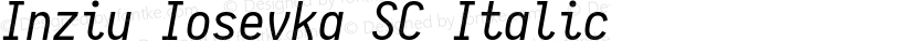 Inziu Iosevka SC Italic Preview Image