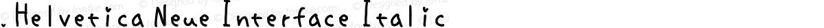 .Helvetica Neue Interface Italic
