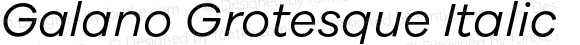 GalanoGrotesque-Italic