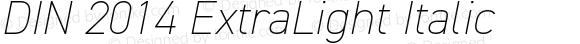 DIN 2014 ExtraLight Italic