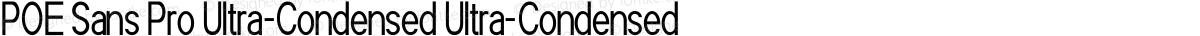 POE Sans Pro Ultra-Condensed Ultra-Condensed